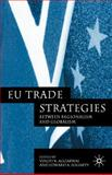 EU Trade Strategies : Between Regionalism and Globalism, Aggarwal, Vinod K., 1403932581