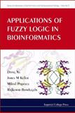Applications of Fuzzy Logic in Bioinformatics, Xu, 1848162588
