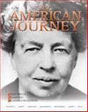 The American Journey Vol. 2 : Teaching and Learning Classroom Edition, Volume 2, Goldfield, David and Argersinger, Jo Ann E., 0136032583
