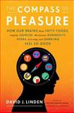 The Compass of Pleasure, David J. Linden, 0670022586