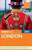 Fodor's London 2015, Fodor's, 0804142580
