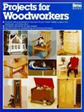 Projects for Woodworkers, Ortho Books Staff, 0897212584