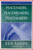 Peacefakers, Peacebreakers, and Peacemakers Leader Kit, Ken Sande and Kay Moore, 0929292588