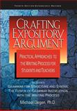 Crafting Expository Argument, Michael E. Degen, 0966512588