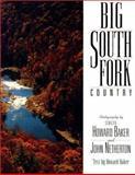 Big South Fork Country, Howard Baker, John Netherton, 1558532587