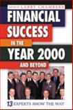 Financial Success in the Year 2000 and Beyond, Chambers, Larry, 1574442589