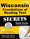 Wisconsin Foundations of Reading Test Secrets Study Guide : Review for the Wisconsin Foundations of Reading Test, Reading Exam Secrets Test Prep Team, 1630942588