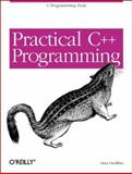 Practical C++ Programming, Steve Oualline, 0596002580