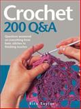 Crochet: 200 Q and A, Rita Taylor, 0764162586