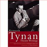 Theatre Writings, Kenneth Tynan, 0896762580