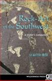 Rock-Art of the Southwest, Liz Welsh and Peter Welsh, 0899972586