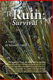 The Ruin: Survival, Kenneth Fenter, 1479182583