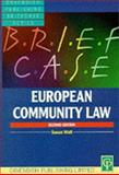 Briefcase on European Community Law, Susan Wolf, 1859412580
