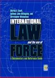 International Law and the Use of Force, Anthony John Billingsley and Christopher Michaelsen, 0313362599