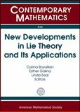 New Developments in Lie Theory and Its Applications, , 0821852590