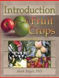 Introduction to Fruit Crops, Rieger, Mark, 156022259X