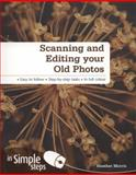 Scanning and Editing Your Old Photos in Simple Steps, Heather Morris, 0273762591