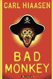 Bad Monkey, Carl Hiaasen, 0307272591