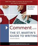 The St. Martin's Guide to Writing Comments, Creed, Walter and Axelrod, Rise B., 0312432593