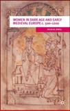 Women in Dark Age and Early Medieval Europe C. 500-1200, Jewell, Helen M., 0333912594
