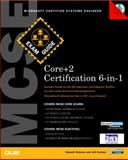 MCSE Core+1 5-in-1 Certification Exam Guide, York, Dan and Dulaney, Emmett, 0789722593