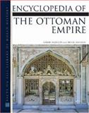 Encyclopedia of the Ottoman Empire, Agoston, Gabor and Masters, Bruce, 0816062595