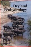 Dryland Ecohydrology 9781402042591