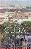 The History of Cuba, Clifford L. Staten, 1403962596