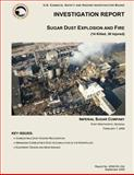Investigation Report: Sugar Dust Explosion and Fire, U. S. Chemical Safety Investigation Board, 1500502596