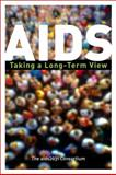 AIDS : Taking a Long-Term View, The AIDS 2031 Commission, 0132172593