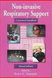 Non-Invasive Respiratory Support : A Practical Handbook, , 0340762594