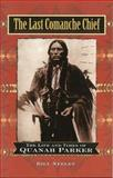 The Last Comanche Chief, Bill Neeley, 0785822593