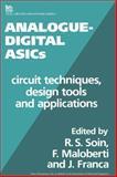 Analogue-Digital ASICs : Circuit Techniques, Design Tools and Applications, , 0863412599