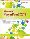 Microsoft® PowerPoint® 2013 : Introductory, David W. Beskeen, 1285082591