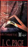 Arithmetic Magic, J. C. Page, 1403332592