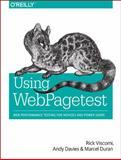 Using WebPagetest, Viscomi, Rick and Davies, Andy, 1491902590