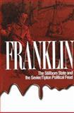 Franklin the Stillborn State, Dave Foster, 1570722595