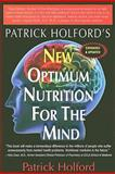 New Optimum Nutrition for the Mind, Patrick Holford, 1591202590