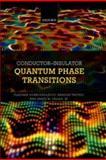Conductor Insulator Quantum Phase Transitions, Dobrosavljevic, Vladimir, 0199592594