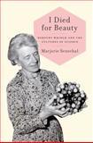 I Died for Beauty, Marjorie Senechal, 0199732590