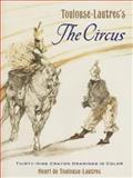 Toulouse-Lautrec's the Circus, Henri de Toulouse-Lautrec, 048645259X