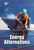 Energy Alternatives, Sylvia Engdahl, 073777259X