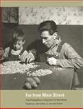 Far from Main Street, Russell Lee and John Collier, 0890132593