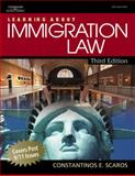 Learning about Immigration Law, Scaros, Constantinos E., 141803259X