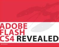 HC - Adobe Flash CS4 Revealed, Shuman, James E., 143548259X