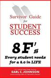 Survivor Guide for Student Success, Earl Johnson, 1499222599