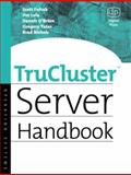 TruCluster Server Handbook, Lola, Jim A. and Fafrak, Scott M., 1555582591