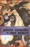 Guerrilla Movements in Latin America, Richard Gott, 1905422598