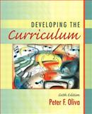 Developing the Curriculum, Oliva, Peter F., 0205412599