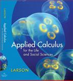 Applied Calculus for the Life and Social Sciences, Larson, Ron, 061896259X
